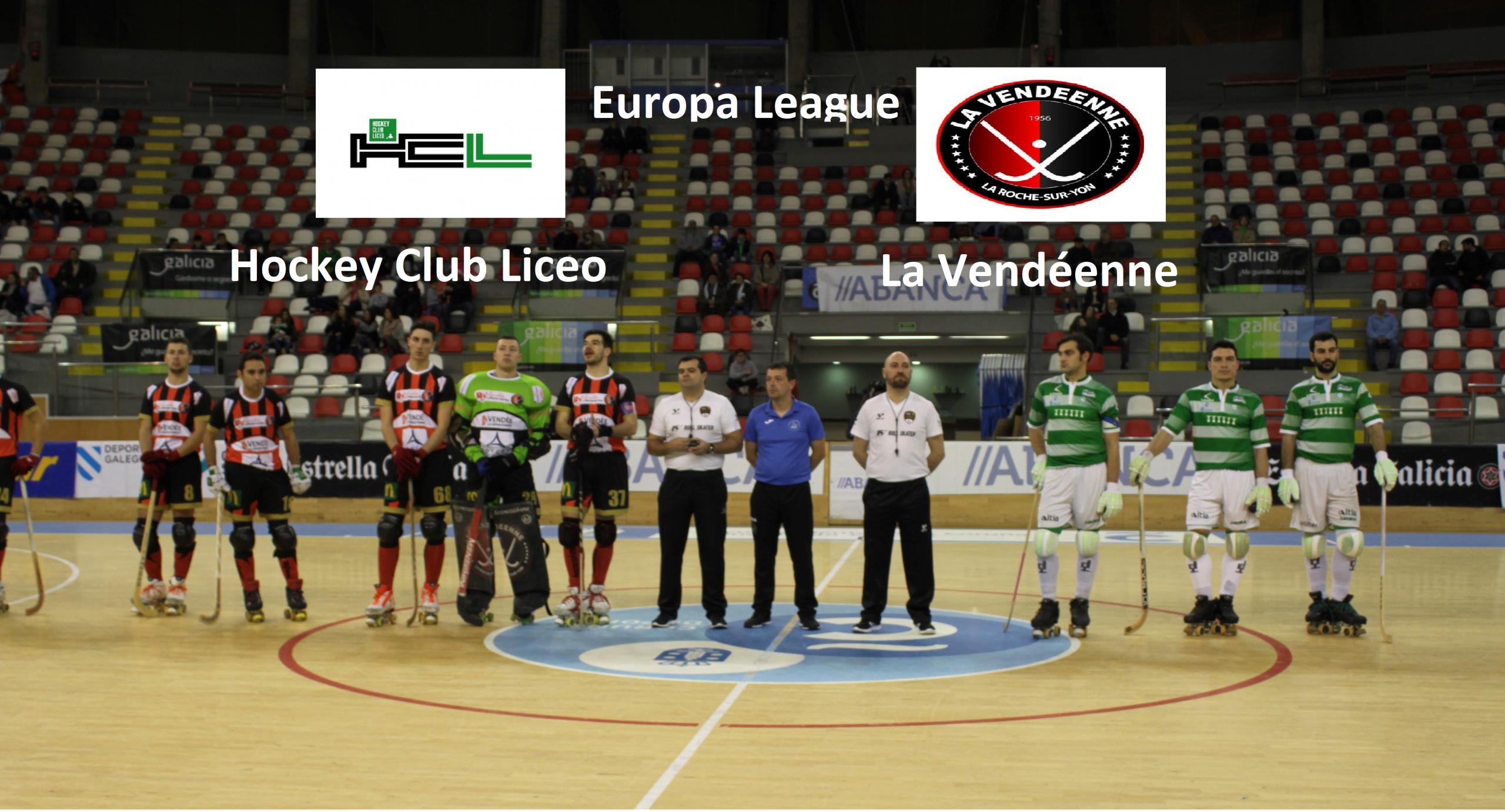 Resúmen del partido Euroleague Hc Liceo – La Vendéenne