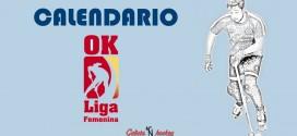 CALENDARIO FIN DE SEMANA: OK LIGA FEMENINA (24-3-18)