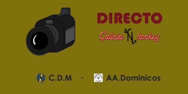 RETRANSMISIÓN EN DIRECTO FINAL 4 JUNIOR: CDM – DOMINICOS (25-3-18)