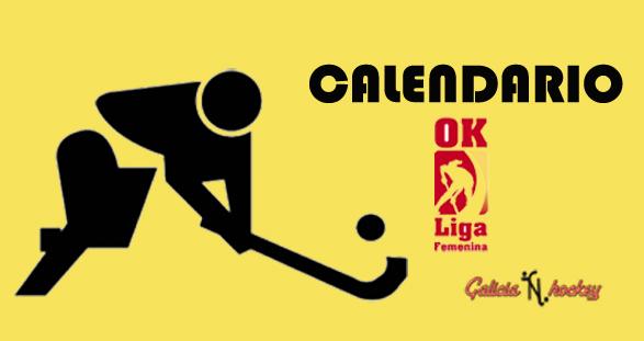 CALENDARIO FIN DE SEMANA: OK LIGA FEMENINA JOR.2 (27-10-18)