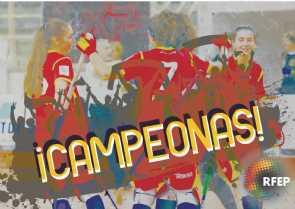 Y al final… ¡Campeonas de Europa!