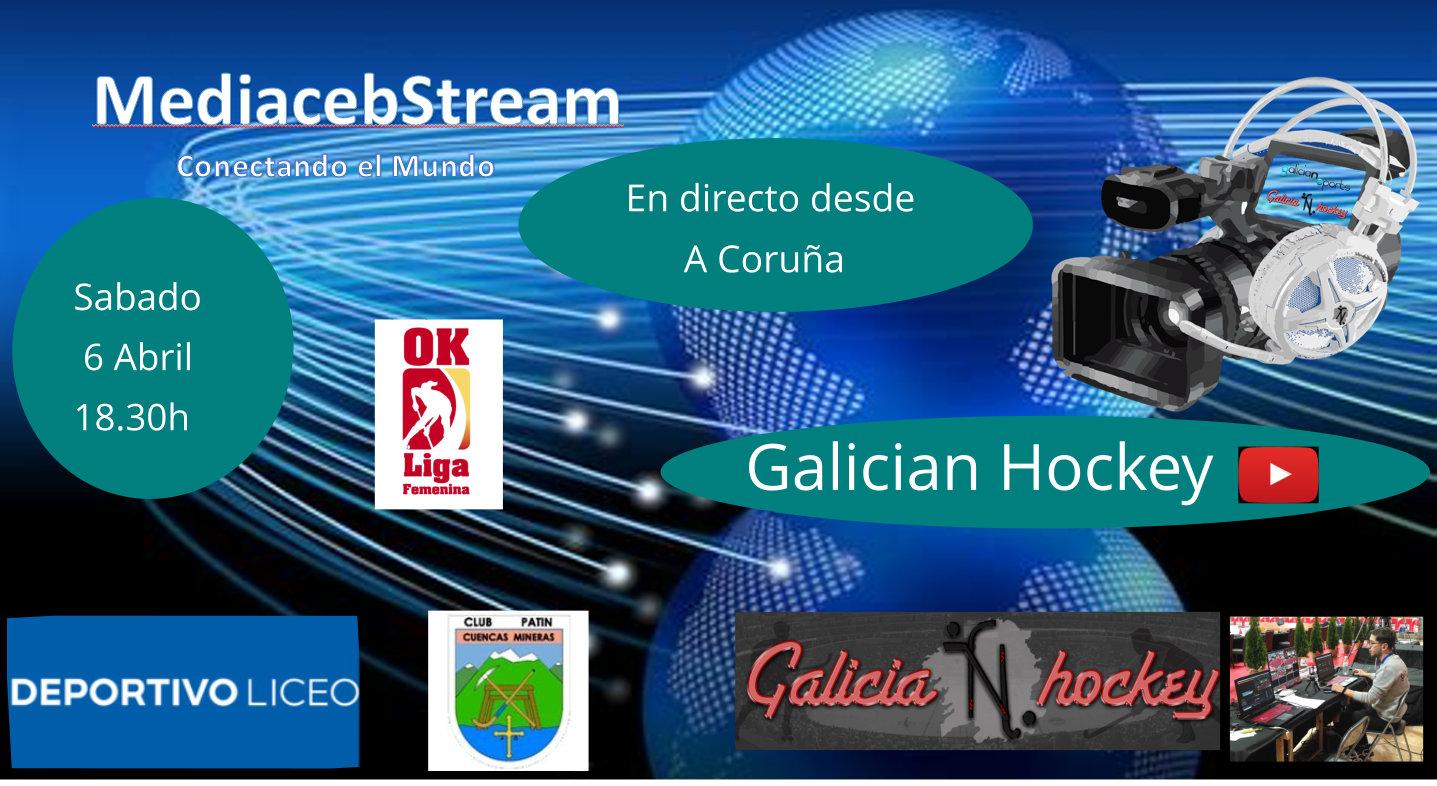 Sabado 6 Abril 18.30 h OK Liga Fem Deportivo Liceo – CP Cuencas Mineras